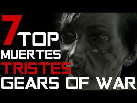 TOP 7 LAS MUERTES MAS DESGARRADORAS Y TRISTES DE GEARS OF WAR (VIDEOGAME)
