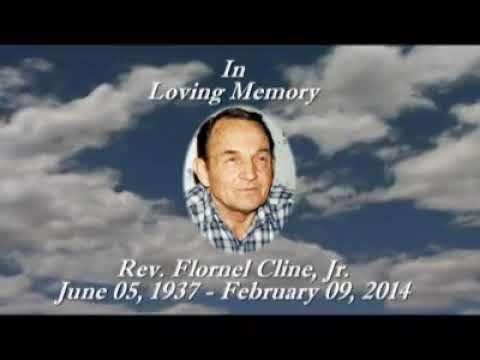 In remembrance of my Grandfather Rev. Flornel Cline Jr.