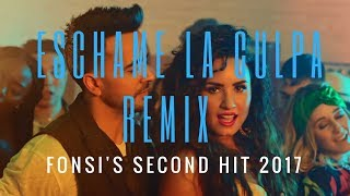 Luis Fonsi X Demi Lovato chame La Culpa - Best Remix - FONSI 39 S SECOND HIT 2017.mp3