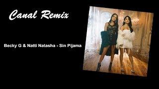 Becky G Natti Natasha Sin Pijama Remix Dutch.mp3