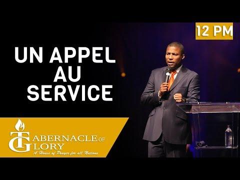 Pasteur Grégory Toussaint | Un Appel au Service | Tabernacle de Gloire | 12 PM