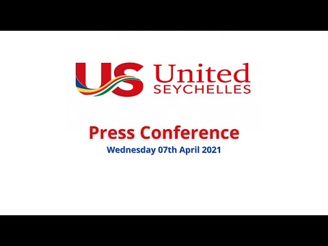 United Seychelles Press Conference held Wednesday the 7th of April 2021.