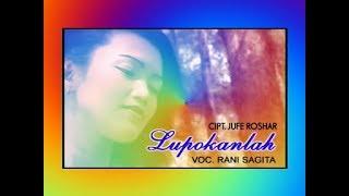 Lagu Minang RANI SAGITA — LUPOKANLAH [Soft Dut]