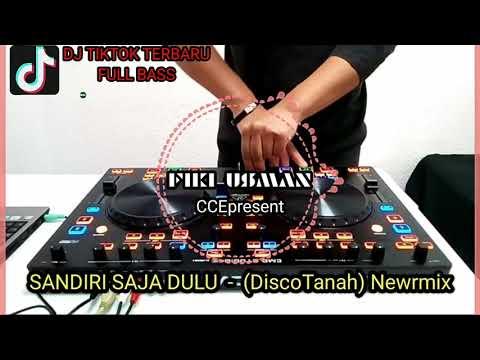 dj-sandiri-saja-dolo-_-fiki-usman-(discotanah)-nwrmix-viral-tiktok-terbaru