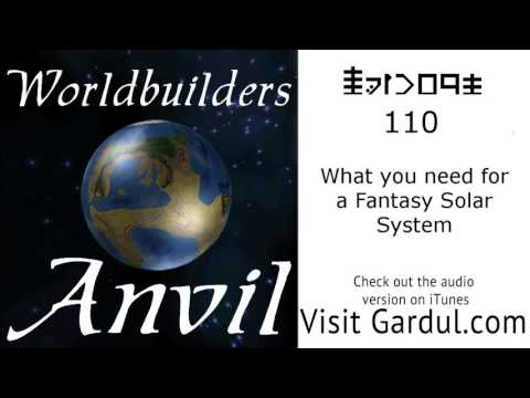 Episode 110: What you need for a Fantasy Solar System
