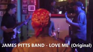 James Pitts Band - Driving South & Love Me
