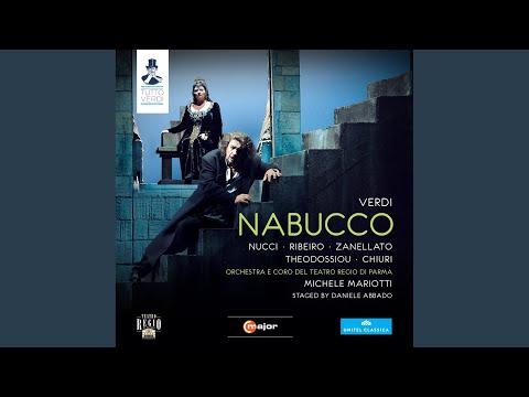 Nabucco: Act II: Chi S'avanza … Salgo Gia Del Trono Aurato (Abigaille, Gran Sacerdote, Chorus)