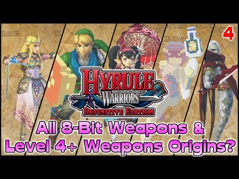 All 8-Bit & Level 4+ Weapons Origins?   Hyrule Warriors: Definitive Edition