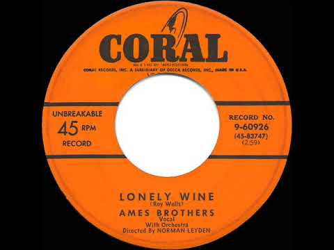 1953 Ames Brothers - Lonely Wine