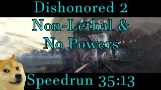 Dishonored 2 - Non-Lethal/Ghost No Powers Speedrun 35:13 (World Record)