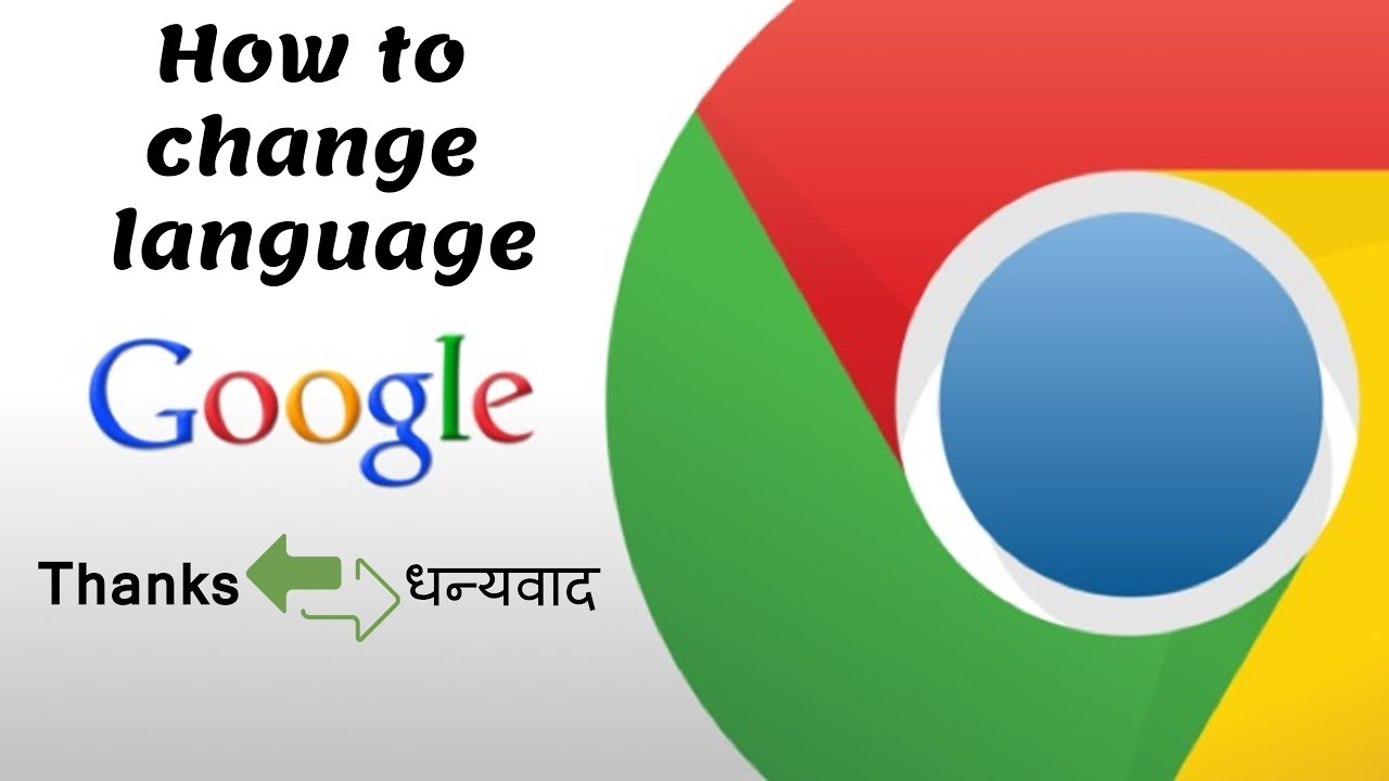 How to change Language in your Google Chrome