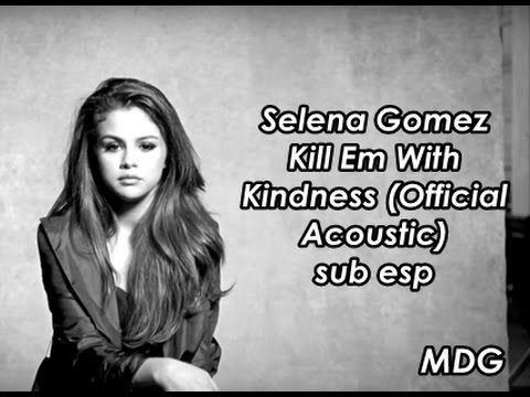 Selena Gomez  Kill Em With Kindness  Acoustic sub español