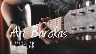 Gavurlar // Ari Barokas (Guitar Only w/ lyrics)