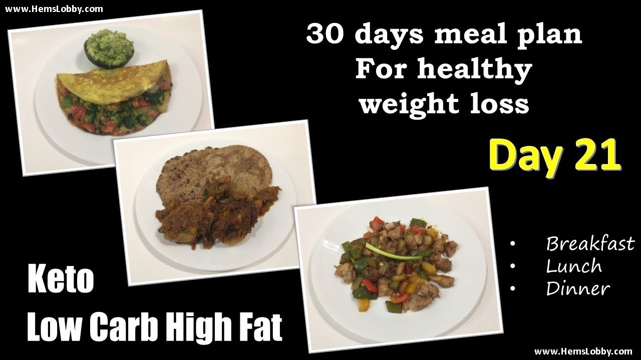 Day 21 Indian Lchf Keto 30 Days Meal Plan For Healthy Weight Loss