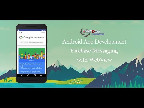 Android Studio Tutorial - Firebase Messaging with WebView