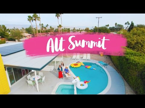 Alt Summit Palm Springs Vlog!