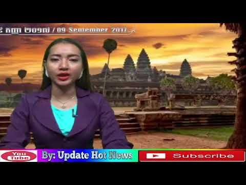 The main summary news in Khmer social on 29 September 2017 ..Update Media