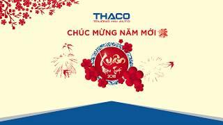 TVC THACO XUÂN 2018
