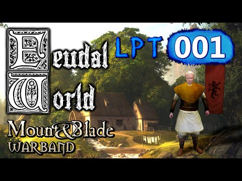 FEUDAL WORLD MOD [001] - Wie alles beginnt ♞ Lets Play Mount