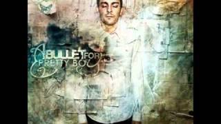 A Bullet For Pretty Boy - Only Time Will Tell (New Song 2010)