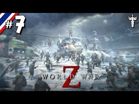 WORLD WAR Z #7 หัวร้อนจนได้