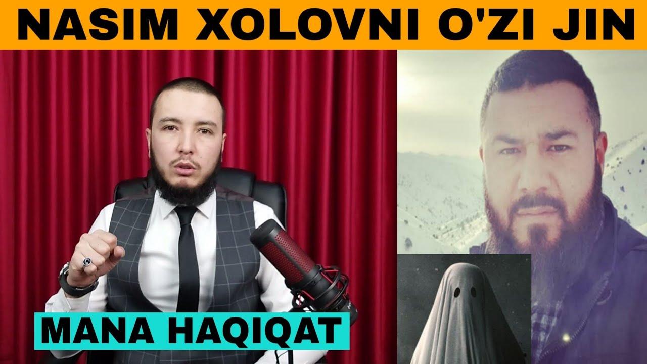 Nasim Xolov hammani ahmoq qildimi? Mana haqiqat!