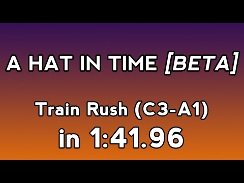 [WR] A Hat In Time (Beta) Speedrun - Train Rush (C3-A1) in 1:41.96