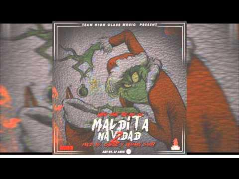 Latino Ft. The Big Voz - Maldita Navidad 2 (Prod. By Chelito & Reyman Smith)