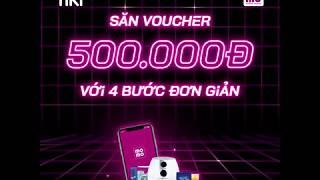 Tiki x MoMo | BÍ QUYẾT SĂN VOUCHER 500K siêu đơn giản