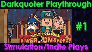 Tamoto Sukimoto - Holy Potatoes! A Weapon Shop?! Playthrough, Part 1