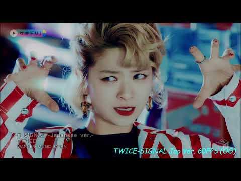 "TWICE ""SIGNAL' MV JAPANESE VER. 60FPS (No Cutscene)"