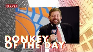 James Dolan | Donkey Of TheDay