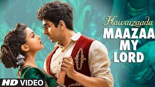 'Maazaa My Lord' Video Song | Ayushmann Khurrana | Hawaizaada | Mohit Chauhan, Neeti Mohan