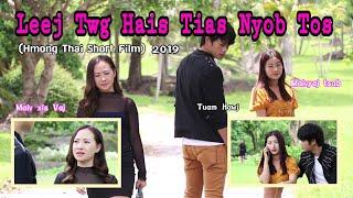 Leej Twg Hais Tias Nyob Tos EP.1 (HMOONG THAI SHORT FILM)2019