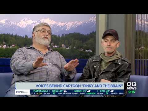 The voices of Pinky and The Brain! Marurice LaMarche and Rob Paulsen.