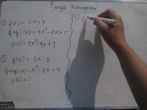 cara-mencari-f(x)-dan-g(x)-jika-diketahui-fungsi-komposisinya