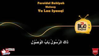 Yaa Laa Syauqi (Lirik) | Faroidul Bahiyah