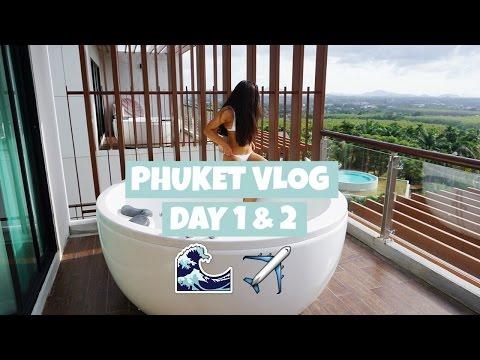 Thailand Phuket VLOG Day 1&2