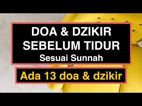 Doa Sebelum Tidur Islam Sesuai Sunnah Rasulullah (13 Amalan Doa & Dzikir)