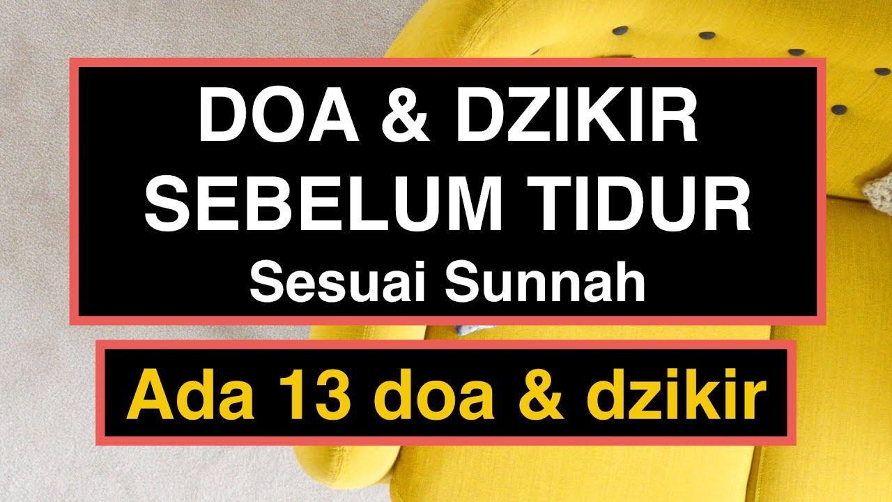 Doa Sebelum Tidur Islam Sesuai Sunnah Rasulullah 13 Amalan Doa Dzikir