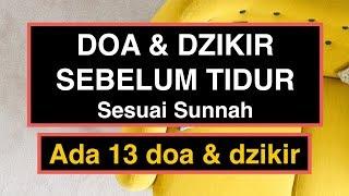 Doa Sebelum Tidur Islam Sesuai Sunnah Rasulullah  13 Amalan Doa & Dzikir