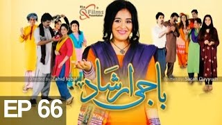 Baji Irshaad - Episode 66 | Express Entertainment - Best Pakistani Dramas
