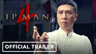 O grande mestre 4 - trailer legendado em Pt-br. ( Ip man 4)