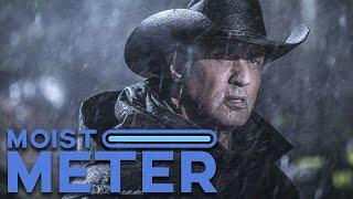 Moist Meter   Rambo: Last Blood