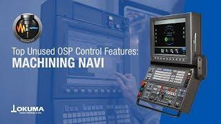 Top unused osp control features: machining navi【okuma corporation japan】
