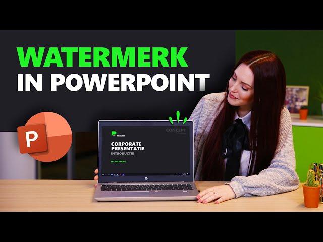Watermerk in PowerPoint toevoegen | PowerPoint basics | PPT Solutions