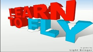 I CAN FLY! YOU CAN FLY! WE CAN FLY! | Learn To Fly