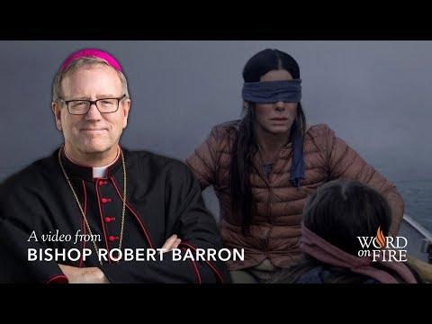 "Bishop Barron on ""Bird Box"""