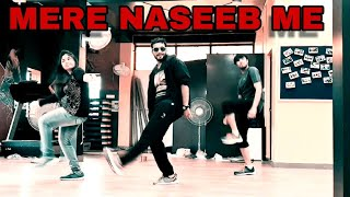 Mere naseeb me // dance choreography // dance fitness // high on zumba