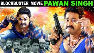 BLOCKBUSTER #Pawan_Singh | Bhojpuri Full Movie | Mani Bhatacharya, Amrita Acharya | Bhojpuri FIlm